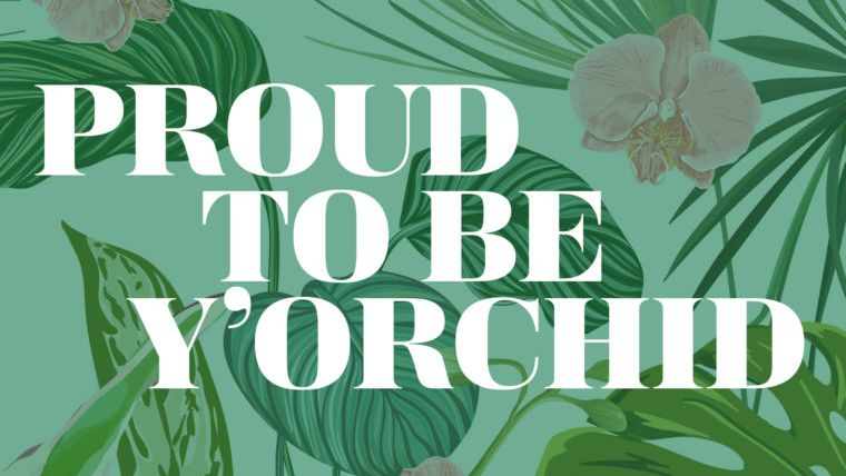 proud to be y'orchid mother's day card printable