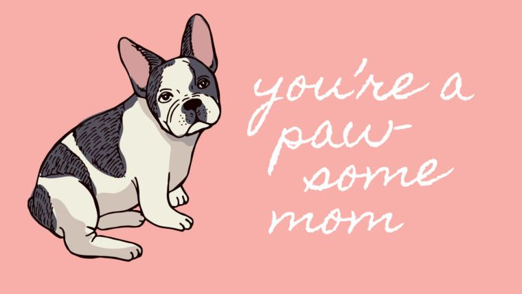 you're a paw-some mom mother's day card printable