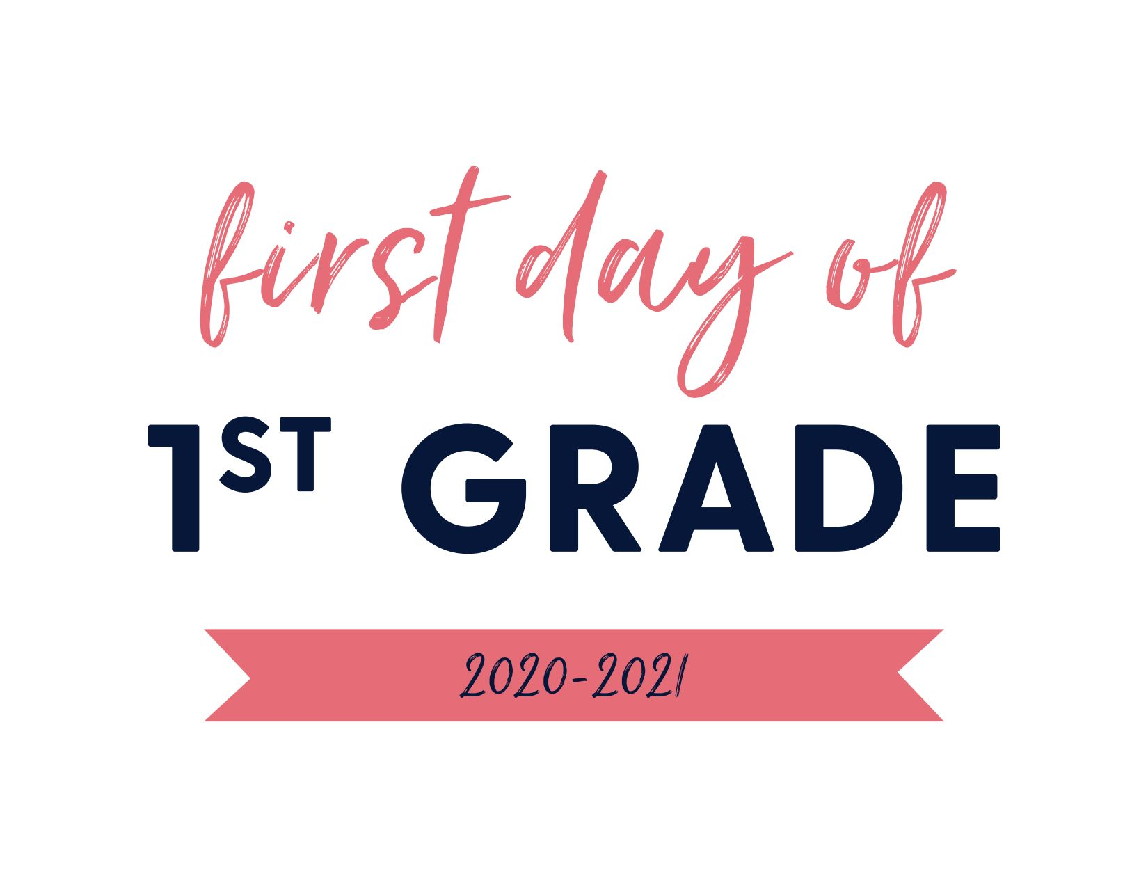First Day of First Grade 2020-2021