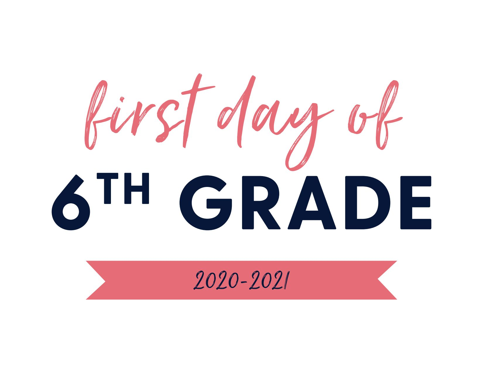 First Day of Sixth Grade 2020-2021