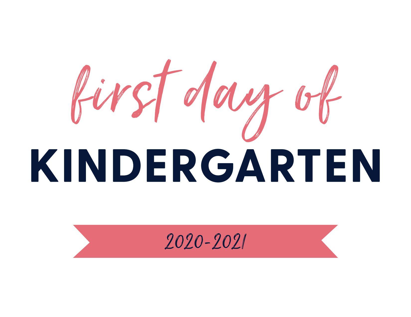First Day of Kindergarten 2020-2021
