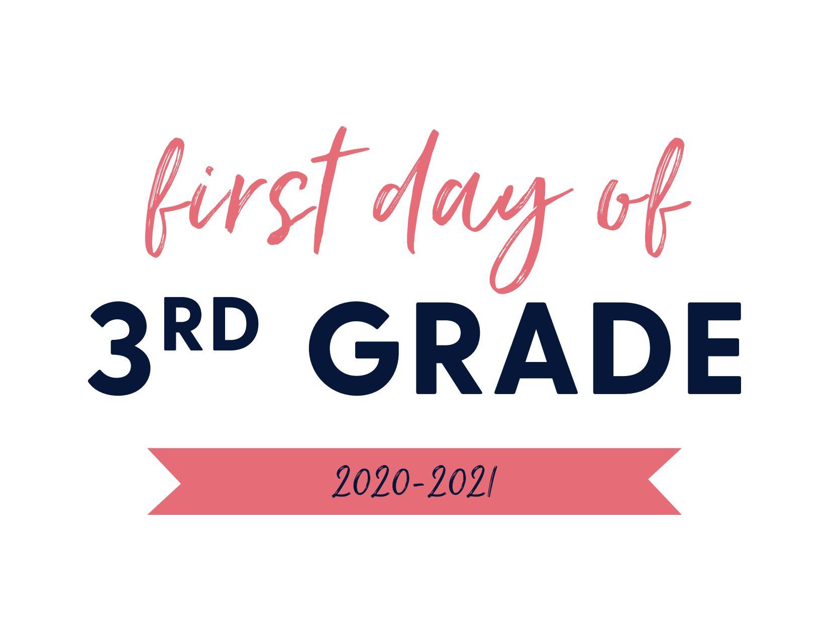 First Day of Third Grade 2020-2021
