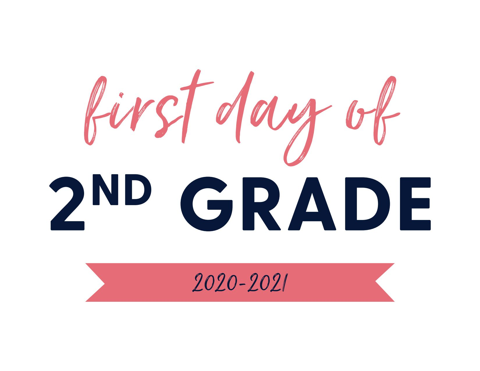 First Day of Second Grade 2020-2021
