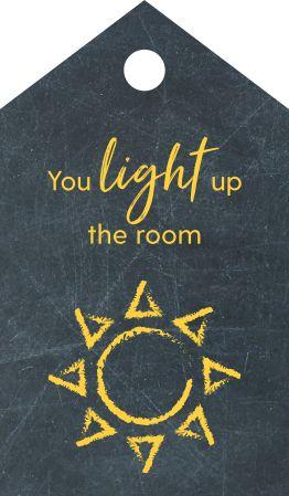 Teacher you light up a room