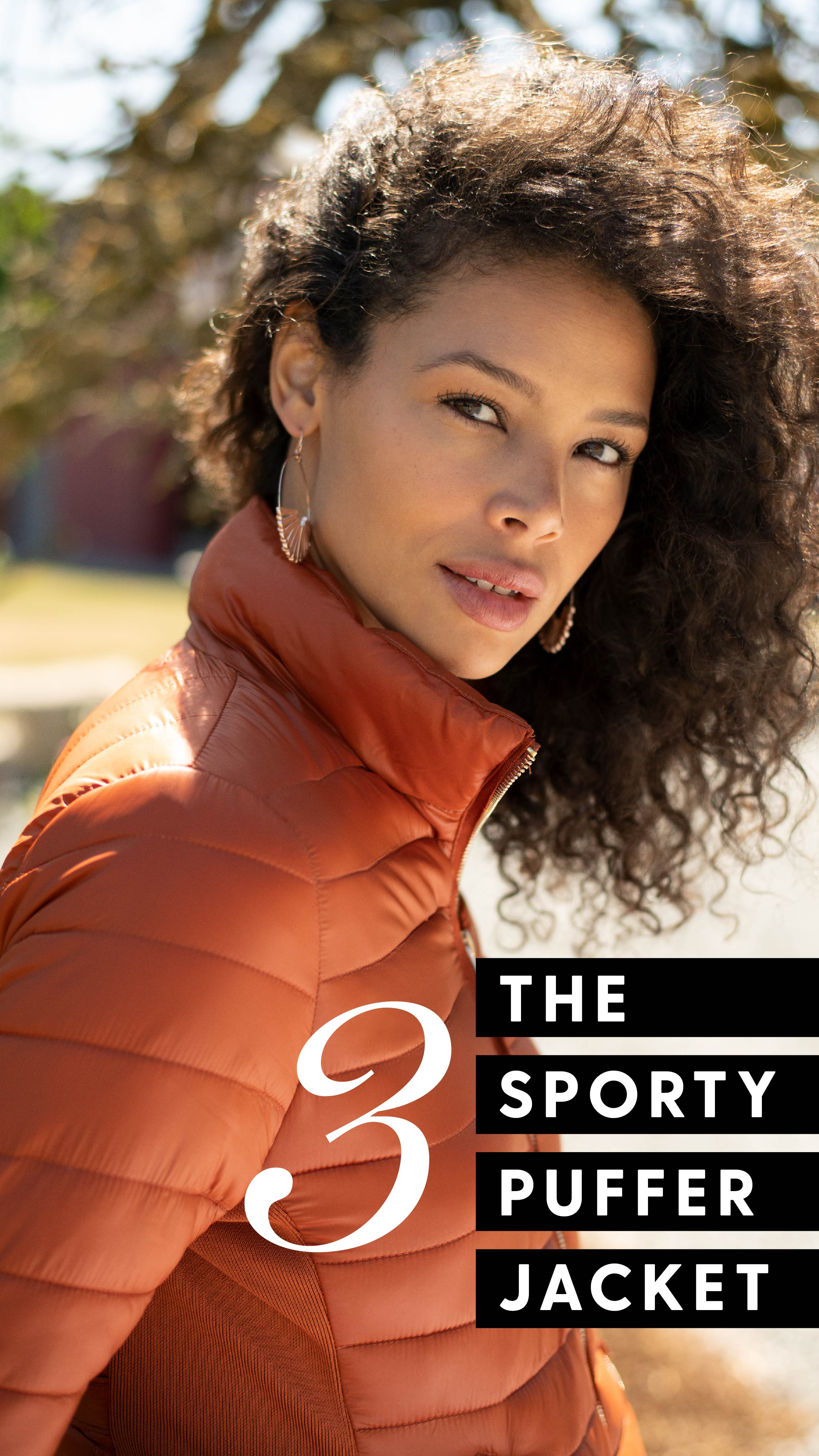 Style 3 - The Sporty puffer jacket. Close up of women wearing a burnt orange puffer jacket.